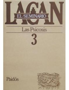 Seminario 3 Las Psicosis