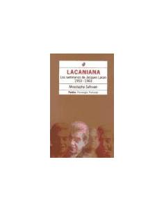 Lacaniana 1 *los Seminarios De Jacques Lacan 1953 - 1963