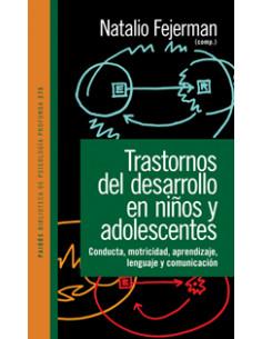 Trastornos Del Desarrollo En Niños Y Adolescentes  Conducta, Motricidad, Aprendizaje, Lenguaje Y Comunicacion