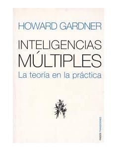 Inteligencias Multiples *la Teoria En La Practica