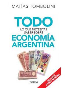 Todo Lo Que Necesitas Saber Sobre Economia Argentina Edicion Revisada