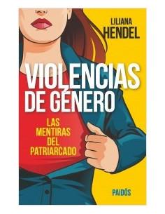 Violencias De Genero *las Mentiras Del Patriarcado