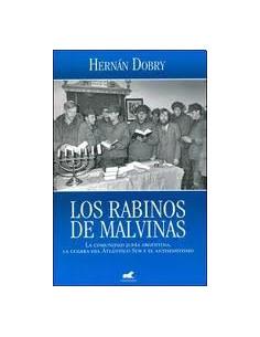 Los Rabinos De Malvinas *la Comunidad Judia Argentina La Guerra Del Atlantico Sur Y Antisemitismo