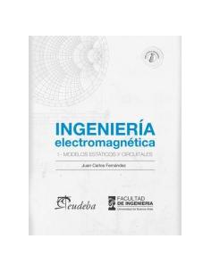 Ingenieria Electromagnetica 1 Modelos Estaticos Y Circuitales