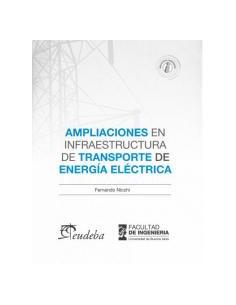 Ampliaciones En Infraestrutura De Transporte De Energia Electrica
