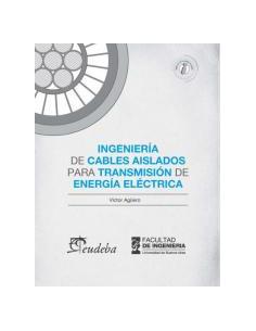 Ingenieria De Cables Aislados Para Transmision De Energia Electrica