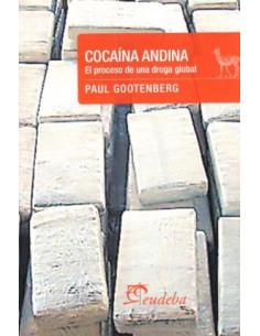 Cocaina Andina *el Proceso De Una Droga Global