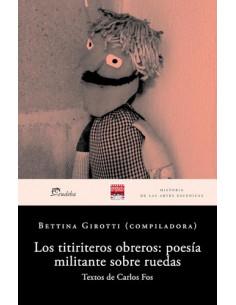 Los Titeres Obreros *poesia Militante Sobre Ruedas