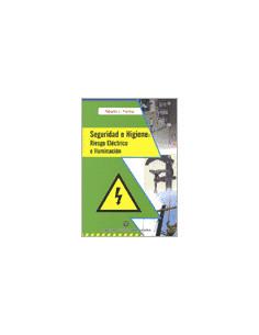 Seguridad E Higiene: Riesgo Electrico E Iluminacion