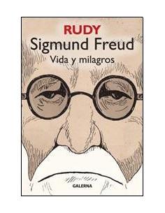Sigmund Freud  *vida Y Milagros
