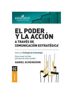 El Poder Y La Accion *a Traves De Comunicacion Estrategica