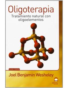 Oligoterapia. Tratamiento Natural Con Oligoelementos