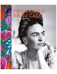 Frida Khalo En Su Casa