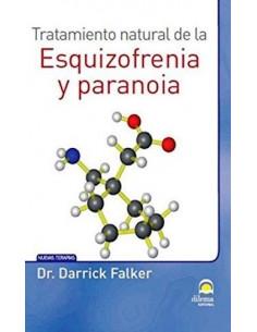 Tratamiento Natural De La Esquizofrenia Y Paranoia