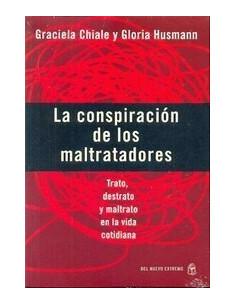 Pack La Conspiracion De Los Maltratadores - Vidas Liberadas