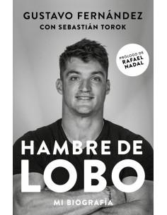 Hambre De Lobo Mi Autobiografia