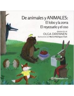 El Lobo Y La Zorra Y El Reyezuelo Y El Oso