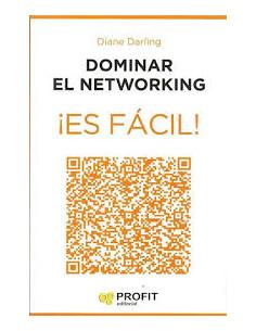 Dominar El Networking Es Facil