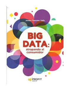 Big Data Atrapando Al Consumidor