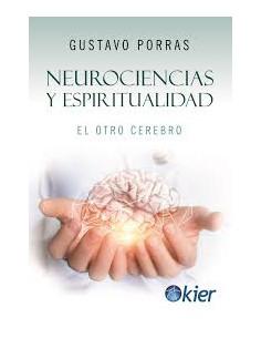 Neurociencias Y Espiritualidad *el Otro Cerebro