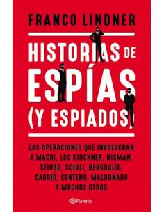 Historia De Espias (y Espiados)