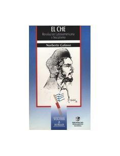 Che *revolucion Latinoamericana Y Socialismo