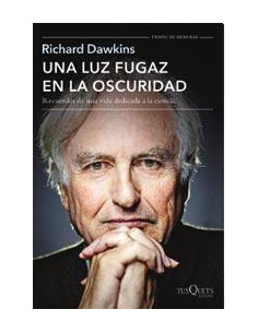 Una Luz Fugaz En La Oscuridad *richard Dawkins