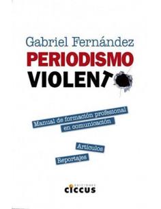 Periodismo Violento
