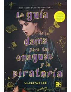 La Guia De La Dama Para Las Enaguas Y La Pirateria