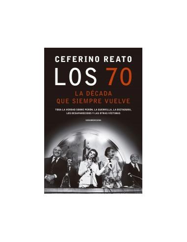 Los 70. La Decada Que Siempre Vuelve