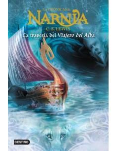 Las Cronicas De Narnia 5 La Travesia Del Viajero Del Alba