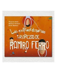 Las Extraordinarias Rarezas De Ramiro Ferro