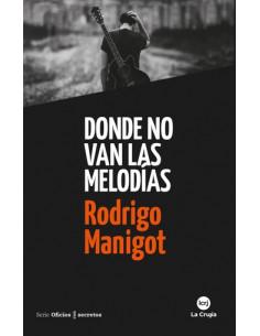 Donde No Van Las Melodias