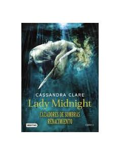 Lady Midnight *cazadores De Sombras Renacimiento