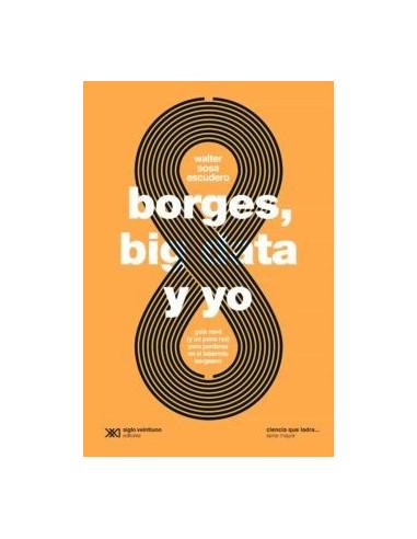 Borges Big Data Y Yo