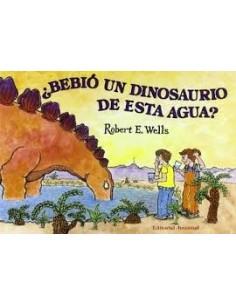 Bebio Un Dinosaurio De Esta Agua