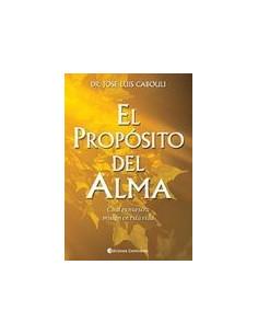 El Proposito Del Alma