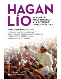 Hagan Lio *mensaje Del Papa Francisco A La Juventud Latinoamericana