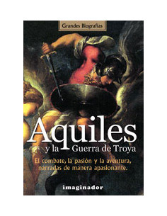Aquiles Y La Guerra De Troya