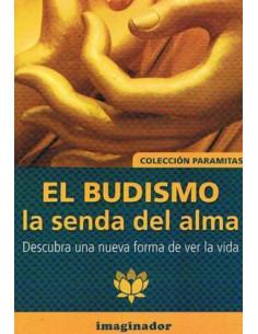 El Budismo *la Senda Del Alma