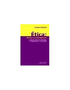 Etica: Dilemas Y Convergencias