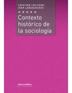 Contexto Historico De La Sociologia