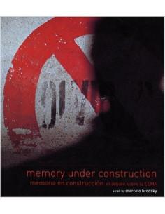 Memory Under Construction *memoria En Construccion El Debate Sobre La Esma