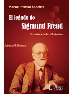 El Legado De Sigmund Freud *una Relectura De La Ilustracion