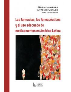 Las Farmacias Los Farmaceuticos Y El Uso Adecuado De Medicamentos En America Latina