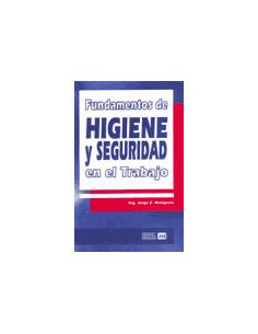 Fundamentos De Higiene Y Seguridad En El Trabajo