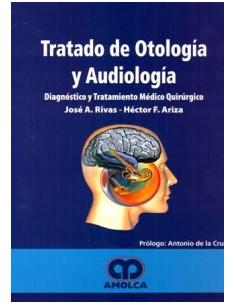 Tratado De Otologia Y Audiologia *diagnostico Y Tratamiento Medico Quirurgico