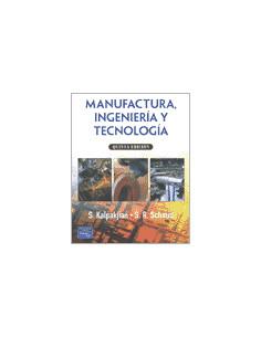 Manufactura Ingenieria Y Tecnologia