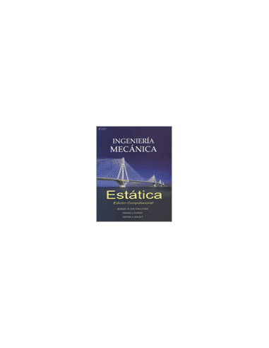 Ingenieria Mecanica Estatica *edicion Computacional