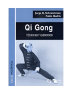 Qi Gong *tecnicas Y Ejercicios